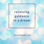 Receiving Guidance in a Dream