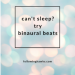 Trouble Falling Asleep? Try Binaural Beats