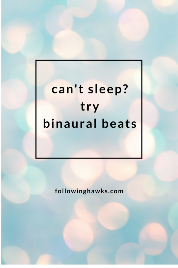 Binaural Beats help relax your brain and can help you sleep.