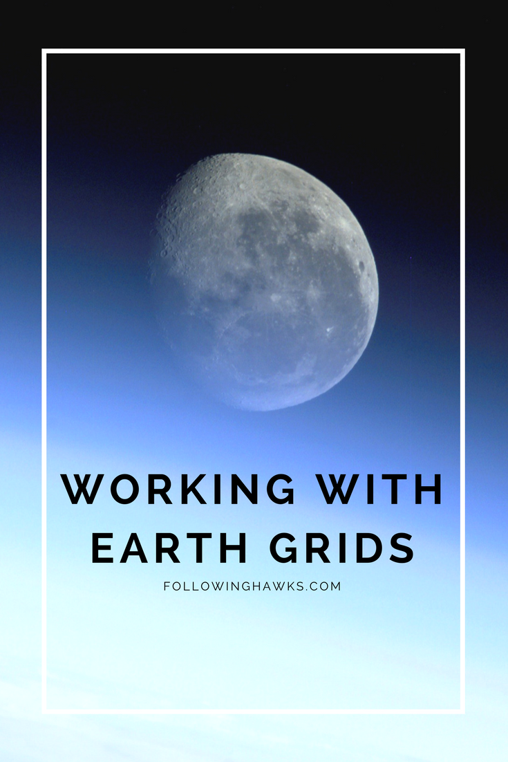 My spirit guides have been teaching me to work with the energetic grids of the earth.